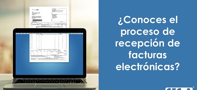 Conoce el proceso de recepción de facturas electrónicas en CFC