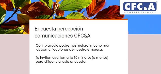 Cuéntanos tu percepción de las comunicaciones en CFC