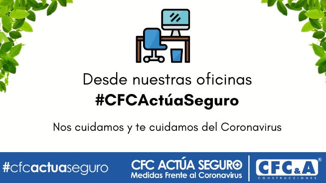 #CFCActúaSeguro en oficinas: Conoce las medidas