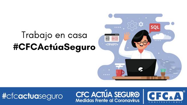 Si trabajas desde casa, también haz pausa activa: #CFCActúaSeguro