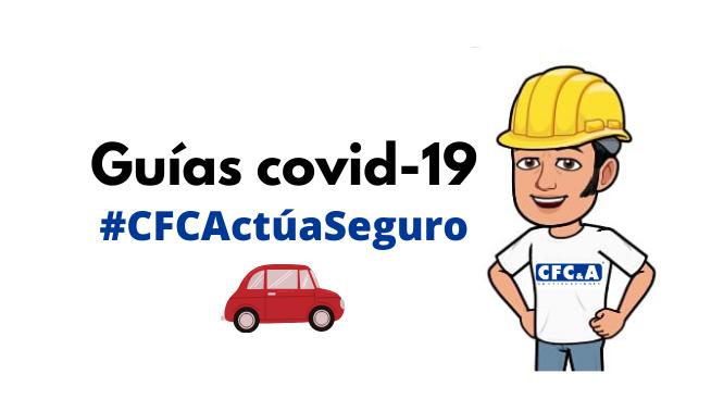 Guía CFC covid 19: Limpieza y desinfección de vehículos