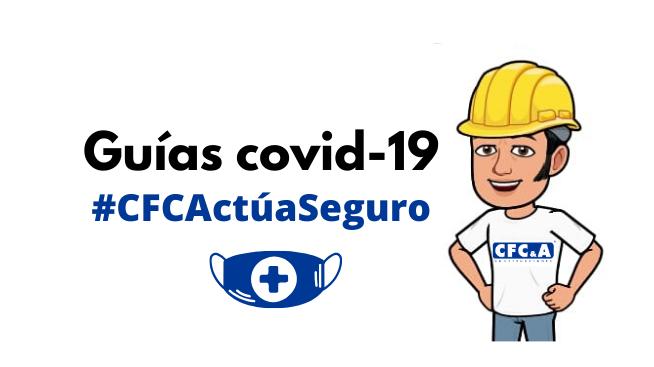 Guía CFC covid-19: Uso correcto de protección respiratoria