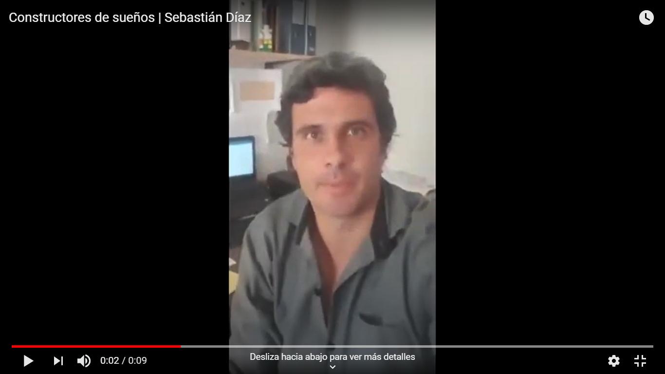 Sebastián Díaz es constructor de sueños