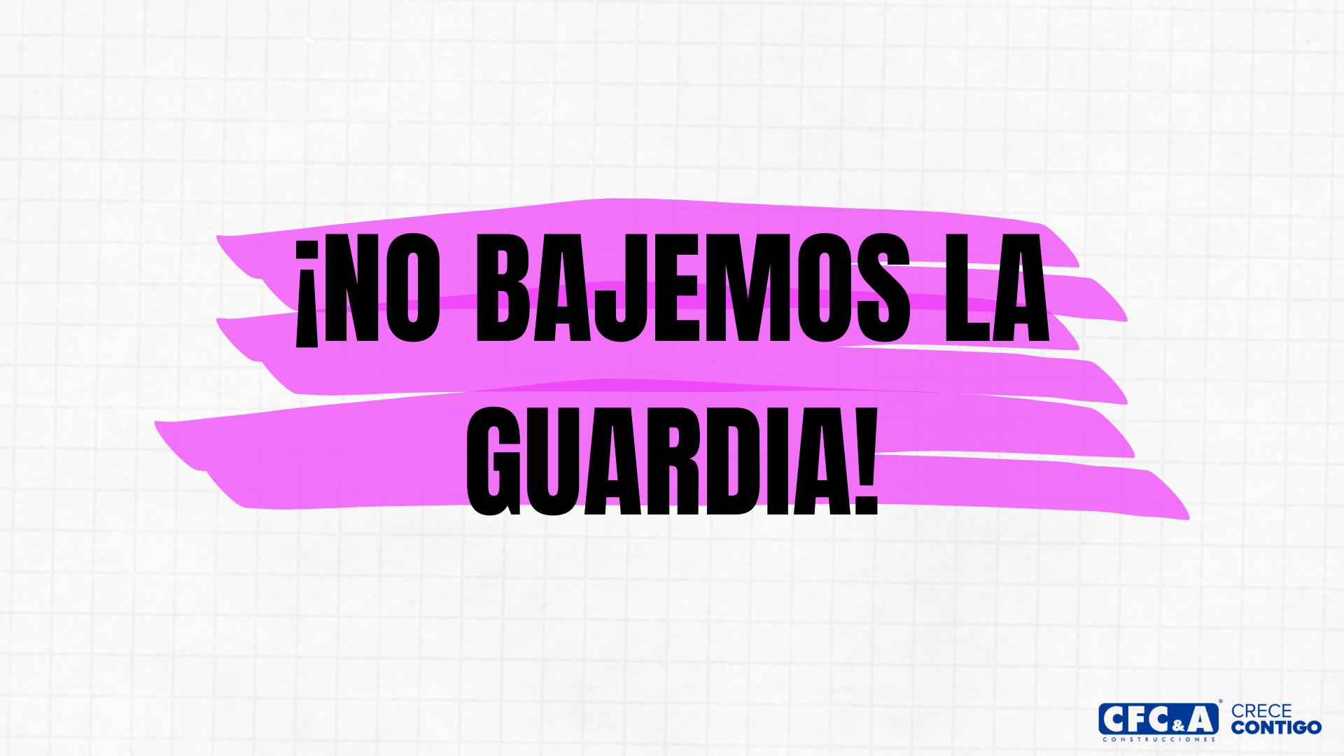 [Video] No bajemos la guardia: Sigamos cuidándonos