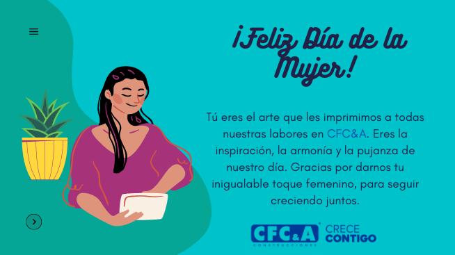 Feliz Día de la Mujer para todas nuestras colaboradoras CFC