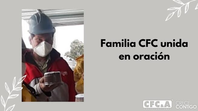 En CFC nos unimos en oración por la salud de Enrique Núñez
